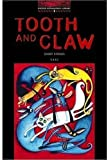 Tooth And Claw - Short Stories: Stage 3: 1,000 Headwords (Oxford Bookworms)