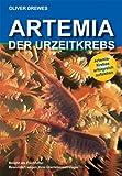 echange, troc Oliver Drewes - Artemia - Der Urzeitkrebs