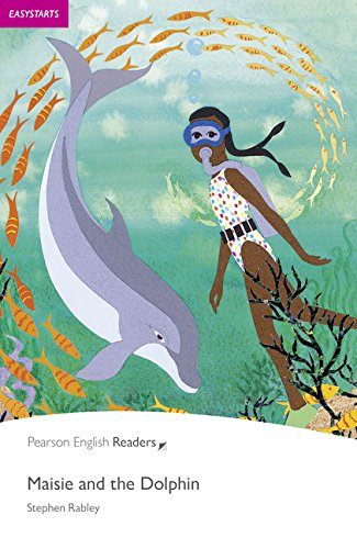 Penguin Readers: Easy Starters MAISIE AND THE DOLPHIN (Penguin Active Readers, Easystart)