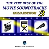 The Very Best of the Movie Soundtracks: Gold Edition, Vol. 3