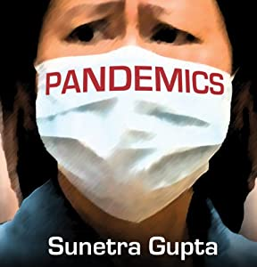 Pandemics: Our Fears and the Facts | [Sunetra Gupta]