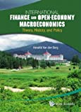 International Finance and Open-Economy Macroeconomics: Theory, History, and Policy International Fi