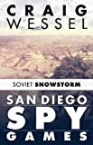San Diego Spy Games: Soviet Snowstorm