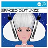 echange, troc Various - Spaced-Out Jazz-Jazz Club