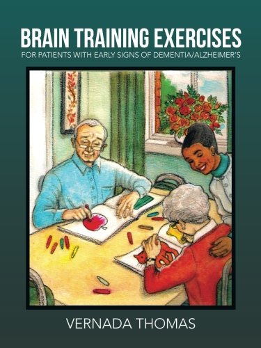 Brain Training Exercises: For Patients with Early Signs of Dementia/Alzheimer's