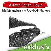 Die Memoiren des Sherlock Holmes (Sherlock Holmes 6) | Arthur Conan Doyle