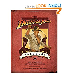 The Indiana Jones Handbook Denise Kiernan and Joseph D'Agnese