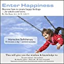 Enter Happiness Audiobook by Abe Kass,  R.S.W. Narrated by Wayne June