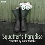 Squatters' Paradise | Mark Whitaker