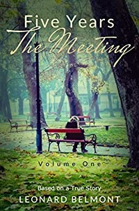 (FREE on 2/12) Five Years - The Meeting: Volume 1 by Leonard Belmont - http://eBooksHabit.com