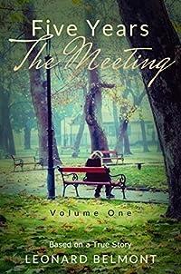 (FREE on 9/13) Five Years - The Meeting by Leonard Belmont - http://eBooksHabit.com