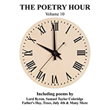 The Poetry Hour, Volume 10: Time for the Soul Audiobook by  Lord Byron, Samuel Taylor Coleridge, Lewis Carroll Narrated by Ghizela Rowe, Richard Mitchley
