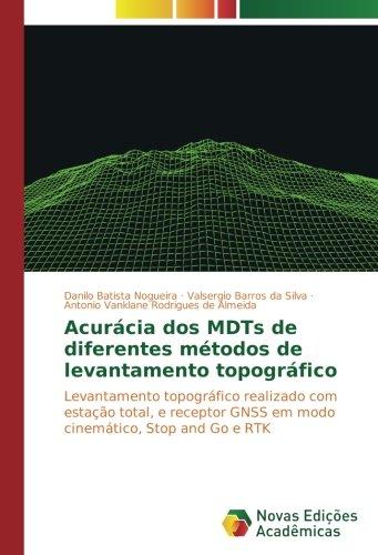 acuracia-dos-mdts-de-diferentes-metodos-de-levantamento-topografico-levantamento-topografico-realiza