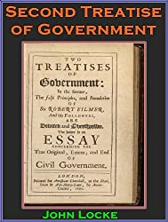 The Second Treatise of Civil Government By John Locke (Annotated)