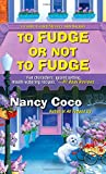 To Fudge or Not to Fudge (A Candy-coated Mystery)