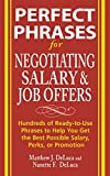 img - for Perfect Phrases for Negotiating Salary and Job Offers: Hundreds of Ready-to-Use Phrases to Help You Get the Best Possible Salary, Perks or Promotion (Perfect Phrases Series) book / textbook / text book