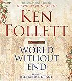 World without End [Audio CD] Ken Follett