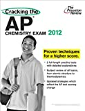 img - for Cracking 2012 AP Chemistry Exam