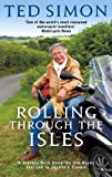 Rolling Through The Isles: A Journey Back Down the Roads that led to Jupiter (English Edition)