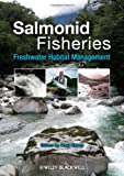 img - for Salmonid Fisheries: Freshwater Habitat Management book / textbook / text book