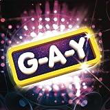 G-A-Y [Explicit]