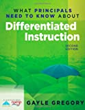 img - for What Principals Need to Know About Differentiated Instruction (2nd Edition) book / textbook / text book