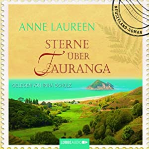 Sterne über Tauranga Hörbuch
