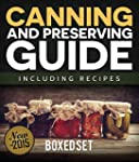 Canning and Preserving Guide includin...