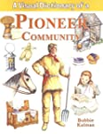 A Visual Dictionary of a Pioneer Comm...