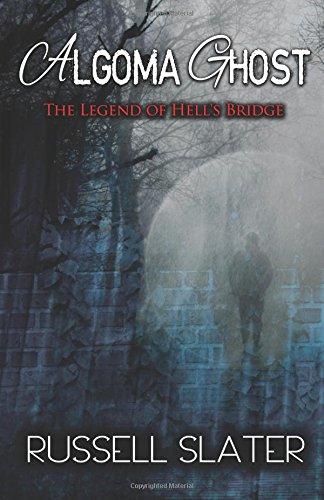algoma-ghost-the-legend-of-hells-bridge