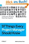 97 Things Every Project Manager Shoul...