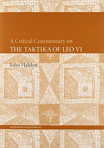Critical Commentary on the Taktika of Leo VI (Dumbarton Oaks Studies)