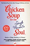 img - for Chicken Soup for the Single Parent's Soul: Stories of Hope, Healing and Humor (Chicken Soup for the Soul) book / textbook / text book