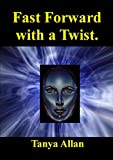 img - for Fast Forward, with a Twist (The Chronicles of Natasha Mackay Book 1) book / textbook / text book