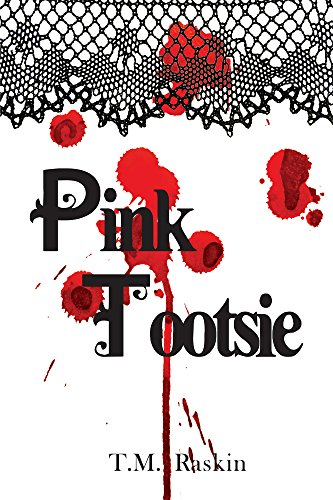 Book: Pink Tootsie by T.M. Raskin