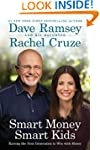 Smart Money Smart Kids: Raising the N...