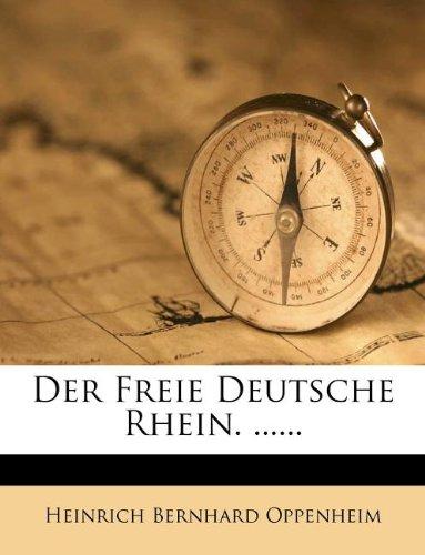 Der Freie Deutsche Rhein. ......