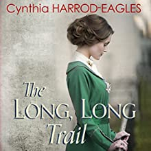 The Long, Long Trail: War at Home, 1917 Audiobook by Cynthia Harrod-Eagles Narrated by Penelope Freeman