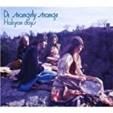 Halcyon Days by Dr. Strangely Strange Extra tracks edition (2007) Audio CD