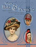 Vintage Hats & Bonnets 1770-1970: Identification & Values, 2nd Edition