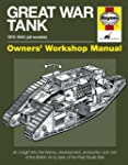 Great War Tank: MARK IV: An Insight I...