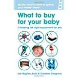 What to buy for your baby: Choosing the equipment that's right for youby Liat Hughes Joshi
