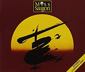 Miss Saigon (Original 1989 London Cast)