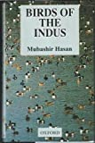 img - for Birds of the Indus by Hasan Mubashir (2003-01-09) Hardcover book / textbook / text book