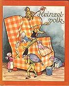 Heinzelvolk. by Else Wenz-Viëtor