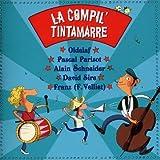 echange, troc Compilation, François Velliet - La Compil' Tintamarre