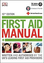 First Aid Manual (Dk First Aid)