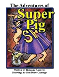 The Adventures of Super Pig