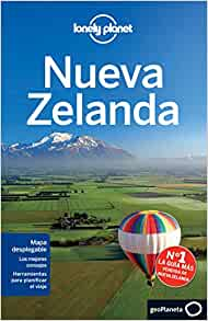 Lonely Planet Nueva Zelanda (Travel Guide) (Spanish Edition): Lonely