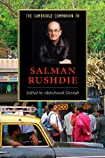 The Cambridge Companion to Salman Rushdie (Cambridge Companions to Literature)